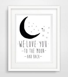 """we love you to the moon and back"" - liebe baby von World of Words auf DaWanda.com"