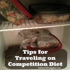 Taking My Diet on the Road: Tips for Traveling on a Competition Diet // #competitionprep #foodtip #npc