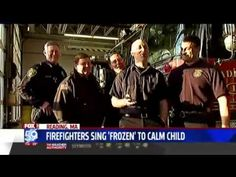 "Firefighters serenade scared girl with song from ""Frozen""   Uplifting news,good news,happy news,positive news,silver lining, great news, inspirational story, faith in humanity restored"