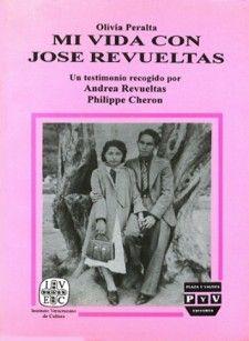 """Mi vida con José Revueltas, evocación íntima y cotidiana de Olivia Peralta, primera esposa del escritor duranguense; recogida, en estilo sencillo y literariamente hermoso por Andrea Revueltas y Philippe Cheron, hija y yerno de """"uno de los hombres más puros de México"""" como diría Octavio Paz."""