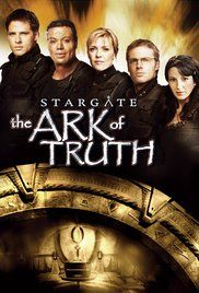Stargate: The Ark of Truth Poster. The 2nd Stargate movie released in 2008. SG-1 search for an Ancient Artifact to finally defeat the Ori. But the Artifact is in the Ori Galaxy.