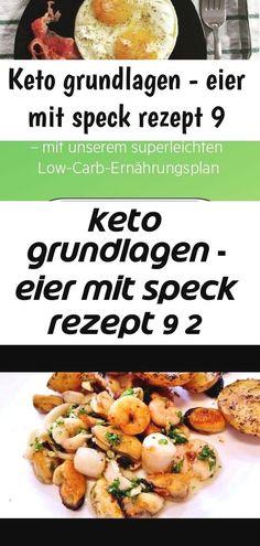 Keto grundlagen - eier mit speck rezept 9 2 : Ein einfaches leckeres Lowcarb Rezept. Keto Grundlagen schmeckt super! #lowcarb #gesund #schnellundeinfach #keto #deutsch Keto für Anfänger   - itsche - #Anfänger #für #itsche #Keto Ketogene Ernährung #Ketogene #Ernährung #ernahrung #ketogene Meeresfrüchte aus der Pfanne ... - Rezept - kochbar.de Sling Trainer Übungen - 31 Schlingentrainer Übungen für Zuhause Ketogenic Diet   Benefits of Keto Diet   Beginners guide to keto diet   Keto Recipes…