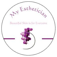 Beautiful skin is for Everyone @ My Esthetician!