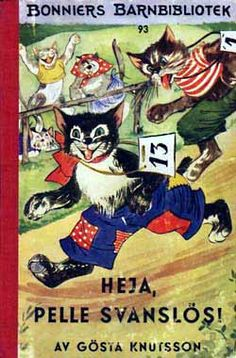Gösta Knutsson (original surname Johansson; 12 October 1908 – 4 April 1973) was a Swedish radio producer and writer of a popular series of children's books about the cat Pelle Svanslös. -  http://en.wikipedia.org/wiki/G%C3%B6sta_Knutsson