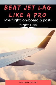An arsenal of tips and tricks - from pre-flight to on board to post flight - for ensuring no jet lag. Some tips for keeping jet lag away for kids as well. #nojetlag #jetlagkids #jetlagtipspostflight #preflightjetlagtips #onboardjetlagtips