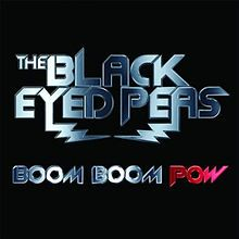 """""""Boom Boom Pow"""" is a song by The Black Eyed Peas released as the lead single from their fifth studio album, The E.N.D. The song uses the auto-tune vocal effect, and blends the genres of dance-pop, electro and hip hop."""