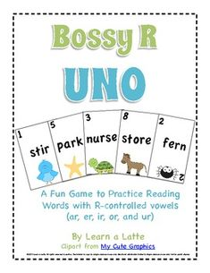 Bossy R UNO - A Fun Game to Practice Words with R-controlled vowels