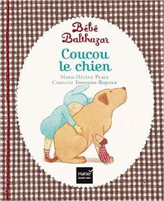 Amazon.fr - Coucou le chien - Pédagogie Montessori - Marie-Hélène Place, Caroline Fontaine-Riquier - Livres
