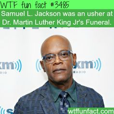 Samuel L. Jackson as an usher at MLK funeral  -  WTF fun facts