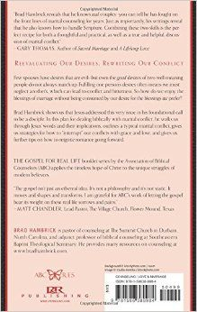 Romantic Conflict: Embracing Desires That Bless Not Bruise (Gospel for Real Life): Brad Hambrick: 9781596389984: Amazon.com: Books