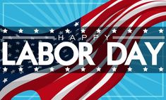 """""""Without labor nothing prospers.""""-Sophocles Have a safe and fun Labor Day Weekend with your family and friends! Labour Day Weekend, Long Weekend, Labor Day Pictures, Labor Day Quotes, Florida Blue, Labor Union, Weekend Activities, Happy A, Happy Labor Day"""