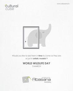World Widelife Day Abasana Advertising www. International Days, Wildlife Day, Social Advertising, Indian Festivals, Social Media Design, Bookmarks, Cube, Minimalism, Celebration