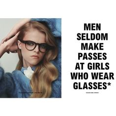 Men seldom make passes at girls who wear glasses ❤ liked on Polyvore featuring phrase, text, backgrounds, quotes and saying