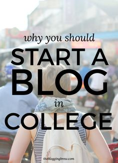 College is the perfect time to start a blog! Did you know it looks great on your resume??