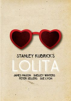 Lolita poster by Linda Hordijk. Remembering Stanley Kubrick who would've celebrated his birthday today.
