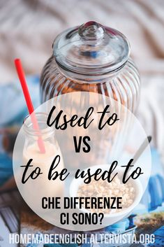Used to VS to be used to: che differenza c'è? English Tips, English Lessons, Learn English, English Grammar, Teaching English, English Language, Never Stop Learning, Being Used, Homemade