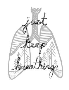 Just Keep Breathing Inspirational Print 5x7in. by HsqrdCreative