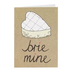 brie mine valentines foodie gift messages and quotes