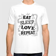 """Funny Quote About Life: """"Eat > Sleep > Love > Repeat"""""""