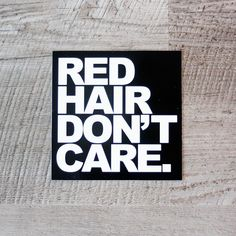 Red Hair Don't Care Sticker