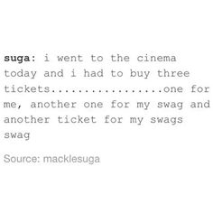 He didn't have to buy one for his swag's swag's swag? Did he smuggle it in?