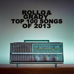 Top Songs of 2013 Top 100 Songs, Best Songs, The 100, Blues, Day, Music, Tops, Musica, Musik