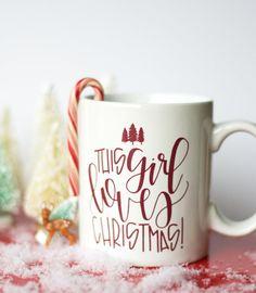 This girl loves Christmas Mug by Chalkfulloflove