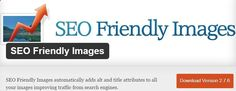 SEO Friendly Image is most important for SEO because it automatically updates all images with proper ALT and TITLE attributes for SEO purposes, it save your time and increase your blog visibility in search engine, this plugin one of the Best SEO WordPress Plugins.