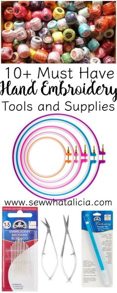 10+ Tools and Supplies for Hand Embroidery   www.sewwhatalicia.com