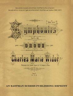 Widor, Charles Marie : Symphonie VIII, op. 42.