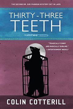 Thirty-Three Teeth (A Dr. Siri Paiboun Mystery) by Colin Cotterill http://www.amazon.com/dp/156947429X/ref=cm_sw_r_pi_dp_P.kAvb1EBB8P6
