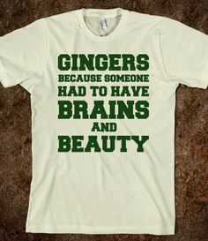 @Gen: Gingers Brains and Beauty - Quotes and Sayings - Skreened T-shirts, Organic Shirts, Hoodies, Kids Tees, Baby One-Pieces and Tote Bags