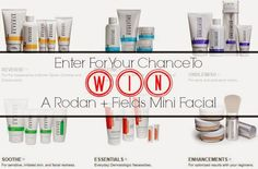 Enter to win a Rodan + Fields mini facial Coming to Canada Feb 2, 2015 message me for details