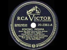 1947 Vaughn Monroe - Kokomo Indiana My mom worked for RCA in Indianapolis back in the 50's.