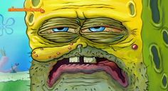 23 Times SpongeBob Squarepants Captured The Essence Of Band Camp When you have to endure the sounds of trumpets and piccolos at the buttcrack of dawn. Tumblr Face, Tumblr Funny, Funny Memes, Hilarious, Spongebob Ugly, Funny Spongebob Faces, Bob Sponge, Sapo Meme, Ugly Faces