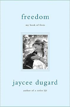 Freedom: My Book of Firsts: Amazon.co.uk: Jaycee Dugard: 9781501147623: Books
