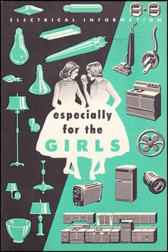 "what-floats-my-boat: """"Especially For The Girls : Electrical Information"" 1967 (Via MewDeep) """