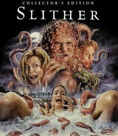Slither By Scream Factory. I finally got around to seeing this and it was fabulous! Michael Rooker and Nathan Fillion were amazing.