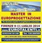 Diventa consulente EUROPROGETTISTA: professione innovativa  Master in Europrogettazione in Tutt'ITALIA, con un LABORATORIO PROGETTUALE INTERATTIVO che permette di cimentarsi in UN VERO PROGETTO EUROPEO e AVVIARE CON PROFITTO LA PROGETTUALITA' EUROPEA  ad un prezzo eccezionale di € 335,00. Esprimi il tuo TALENTO realizzando progetti europei che ti consentono indipendenza,professionalità' e guadagni collegati al ns.sito per tutte le info: www.eurotalenti.it