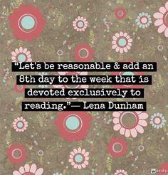 Lena Dunham sobre a Leitura <3