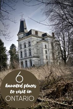 6 Haunted Places to Visit in Ontario - If you love a good scare, I dare you to visit these spooky spots! Real Haunted Houses, Haunted Hotel, Most Haunted Places, Spooky Places, Abandoned Mansions, Abandoned Places, Abandoned Castles, Abandoned Buildings, Places To Travel
