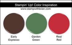 Stampin' Up! Color Inspiration: Early Espresso, Garden Green, Real Red