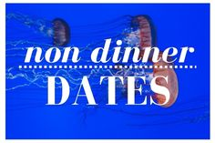 Do you get tired of the same ole thing, Dinner dates? Rebecca has come up with some great ideas for non dinner Dates.