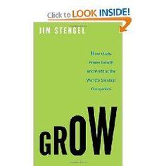 Grow by Jim Stengel (PSU grad)