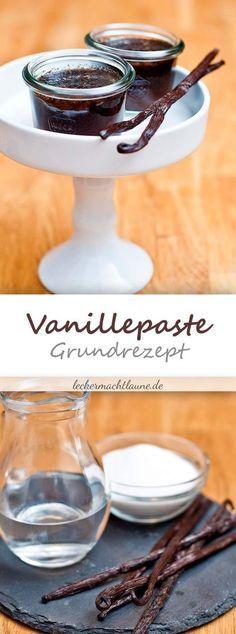 Hausgemachte Vanillepaste {grundrezept}