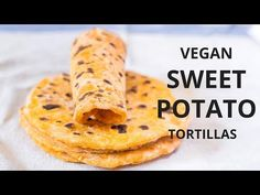 Vegan Sweet Potato Tortillas | 2 Ingredients, Oil-Free – Blooming Nolwenn