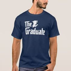 The Graduate T-Shirt - tap, personalize, buy right now!