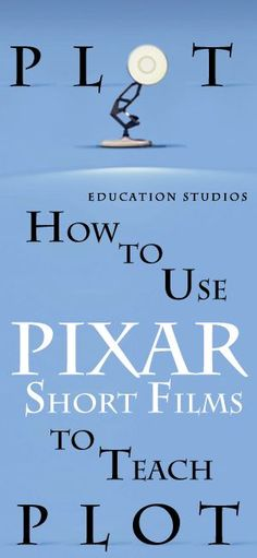 """How to use Pixar Short Films to quickly master Plot. 10 highly engaging short films to study plot and the story elements. """"Burn-E"""" """"Day & Night"""" """"Dug's Special Mission"""" """"For the Birds"""" """"Geri's Game"""" """"Knick Knack"""" """"Lifted"""" """"Partly Cloudy"""" """"Presto"""" """"Tin Toy"""" Enjoy the Pixar Short Films Study! 1,924 Downloads so far..."""