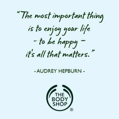 Ideas For Happy Quotes Audrey Hepburn Wisdom The Body Shop Logo, Fake Relationship Quotes, Treat Quotes, Body Shop Skincare, Body Shop At Home, Interactive Posts, Shopping Quotes, Face Mist, Workout Machines