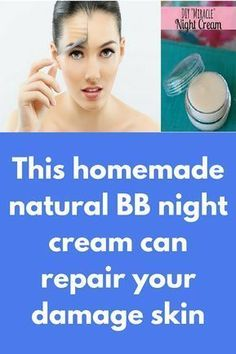 This homemade natural BB night cream can repair your damage skin Today I will share anti-aging night cream DIY to remove wrinkles. This cream is very effective in removing the skin scars and wrinkles thereby giving you firm and young skin. Ingredients you Cream For Oily Skin, Face Cream For Wrinkles, Skin Cream, Eye Cream, Face Creams, Vitamin A, Best Anti Aging, Anti Aging Skin Care, Vaseline